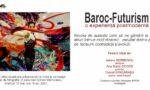 """Proiectul """"baroc-futurism, o experienţă postmodernă"""", punct de flexiune  stilistică / Cornel Gingărașu"""